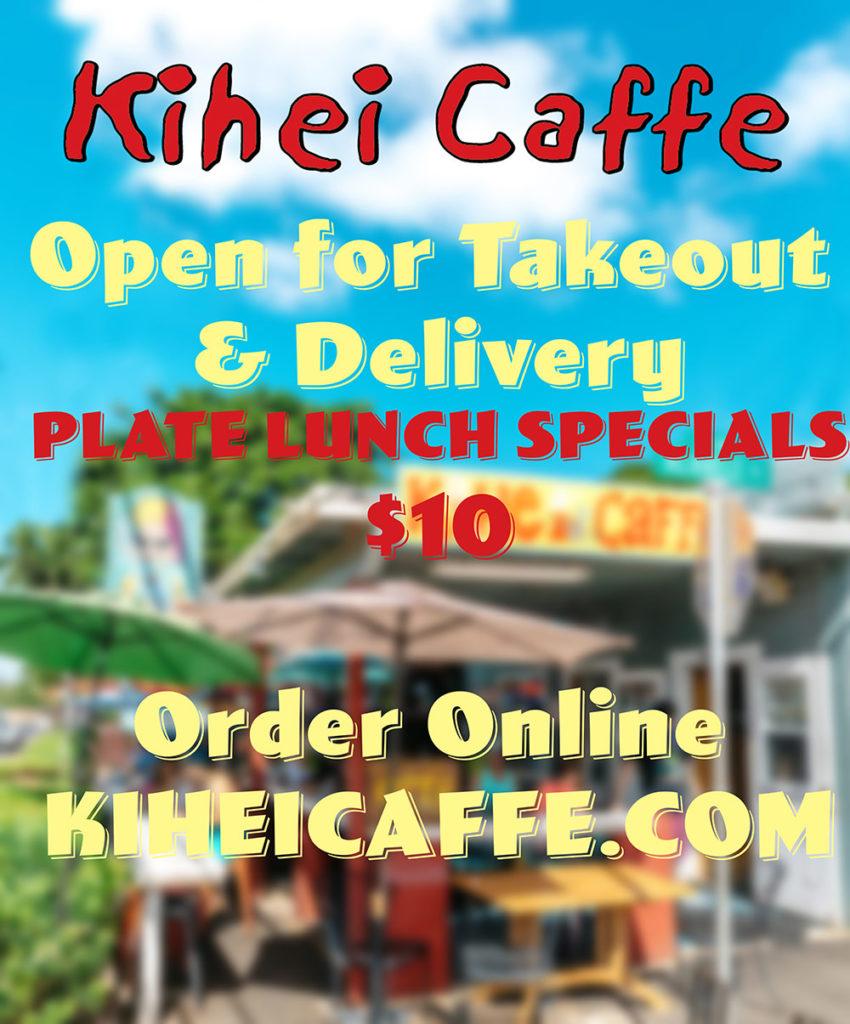 Kihei Caffe takeout