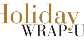 holiday wrap-up