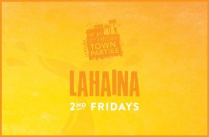 Lahaina Friday Town Party in Maui